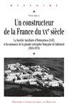 Livre numérique Un constructeur de la France du xxe siècle