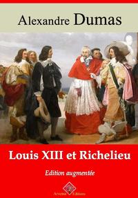 Louis XIII et Richelieu – suivi d'annexes