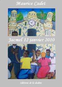 Jacmel 12 janvier 2010