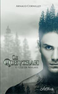 Le Quevorah, tome 1, L'île de Nivurse