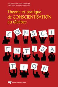Livre numérique Théorie et pratique de conscientisation au Québec