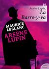 Livre numérique Arsène Lupin, La Barre-y-va
