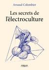 Livre numérique Les secrets de l'électroculture