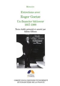 Entretiens avec Roger Goetze