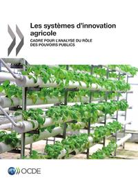 Les systèmes d'innovation agricole