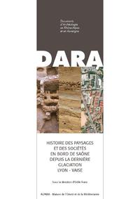 Livre numérique Histoire des paysages et des sociétés en bord de Saône depuis la dernière glaciation (Lyon - Vaise)