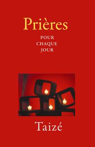 PRIERES POUR CHAQUE JOUR