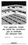 Livre numérique Une approche simple du calcul des structures par la méthode des éléments finis