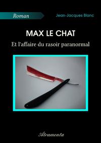 Max le chat et l'affaire du rasoir paranormal