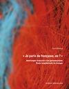 Livre numérique « Je parle du française, où ? »