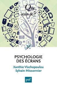 Psychologie des écrans, « Que sais-je ? » n° 4001