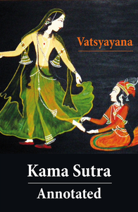 kama sutra annotated the original english translation