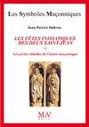 Livre numérique N. 81 Les fêtes initiatiques des deux Saint-Jean Tome 1