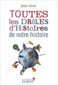 Livre numérique Toutes les drôles d'histoires de notre histoire
