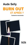 Livre numérique Burn Out, et après ?