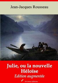 Julie, ou la nouvelle Héloïse – suivi d'annexes