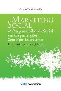 Marketing Social & Responsabilidade Social em Organizações Sem Fins Lucrativos, Um caminho para a cidadania