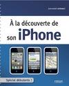 Livre numérique A la découverte de son iPhone