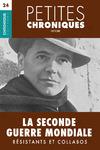 Livre numérique Petites Chroniques #24 : La Seconde Guerre Mondiale — Résistants et Collabos