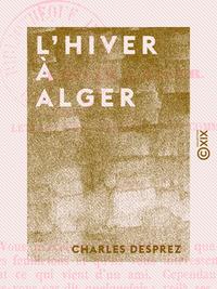 L'Hiver ? Alger