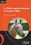Livre numérique La filière équine française à l'horizon 2030