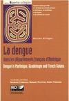 Livre numérique La dengue dans les départements français d'Amérique