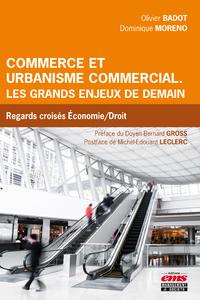 Livre numérique Commerce et urbanisme commercial. Les grands enjeux de demain