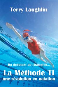 La Méthode TI, La révolution en natation