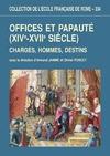 Livre numérique Offices et papauté (XIVe-XVIIesiècle)