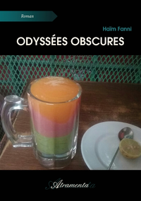 Odyss?es obscures