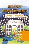 Livre numérique Aider l'école à prévenir les violences