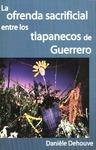 Livre numérique La ofrenda sacrificial entre los tlapanecos de Guerrero