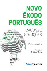 Novo Êxodo Português, Causas e Soluções