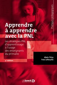 APPRENDRE A APPRENDRE AVEC LA PNL, Les stratégies PNL d'apprentissage à l'usage des enseignants du primaire