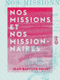 Nos missions et nos missionnaires