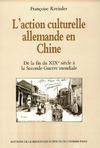 Livre numérique L'action culturelle allemande en Chine