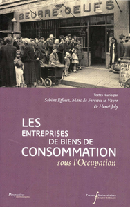 Livre numérique Les entreprises de biens de consommation sous l'Occupation