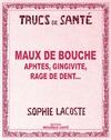 Livre numérique Maux de bouche - Aphtes, gingivite, rage de dent...