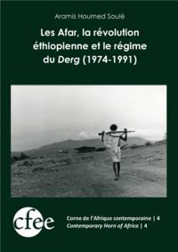Livre numérique Les Afar, la révolution éthiopienne et le régime du Derg (1974-1991)