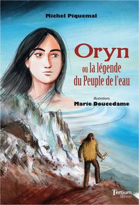 Oryn ou la l?gende du Peuple de l'eau
