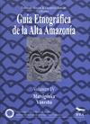 Livre numérique Guía etnográfica de la Alta Amazonía. VolumenIV