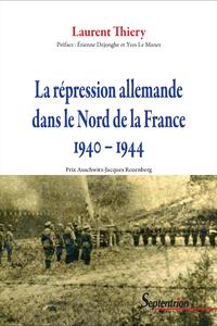 Livre numérique La répression allemande dans le Nord de la France 1940–1944