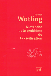 Nietzsche et le problème de la civilisation, Préface inédite