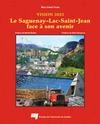 Livre numérique Saguenay-Lac-Saint-Jean face à son avenir