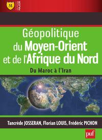 Géopolitique du Moyen-Orient et de l'Afrique du Nord, Du Maroc à l'Iran