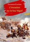 Livre numérique L'Invasion ou le fou Yégof