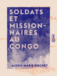 Soldats et missionnaires au Congo