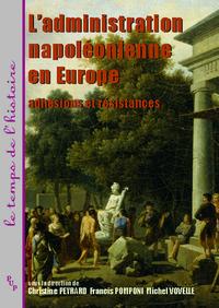 Livre numérique L'administration napoléonienne en Europe