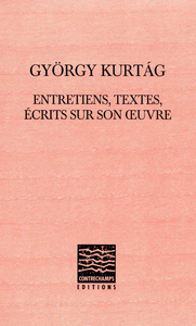 Livre numérique György Kurtág: entretiens, textes, écrits sur son œuvre