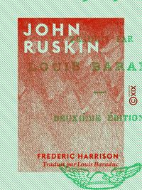 John Ruskin, 1819-1900